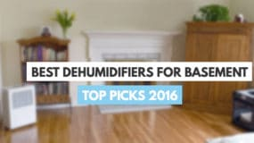 Best Dehumidifier 2017 – Dehumidifier Reviews And Buying Guide